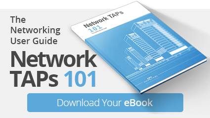 Download Network TAPs 101!