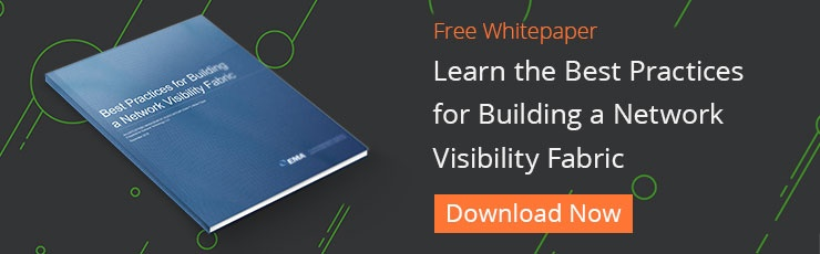 Learn the Best Practices for Building a Network Visibility Fabric DOWNLOAD NOW