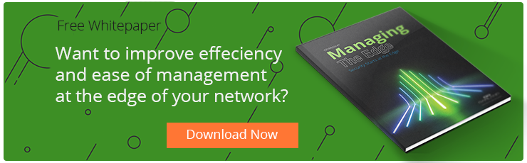 Manage your network's edge effectively