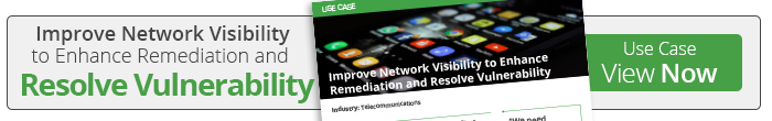 View our use case on how to gain visibility to Enhance Remediation and Resolve Vulnerability!