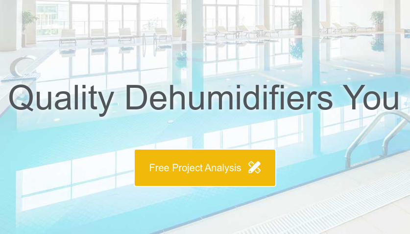 QUALITY DEHUMIDIFIERS YOU CAN DEPEND ON  Free Project Analysis
