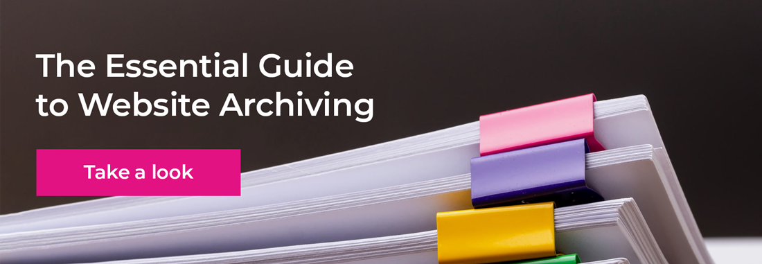 The Essential Guide to Website Archiving