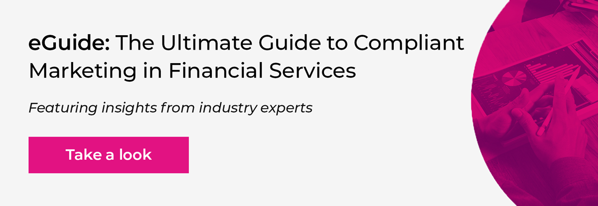 The Ultimate Guide to Compliant Marketing in Financial Services