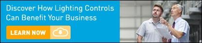 Discover How Lighting Controls Can Benefit Your Business. Learn Now.