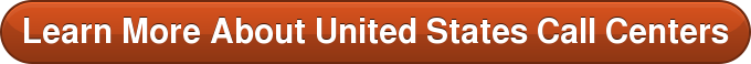 Learn More About United States Call Centers