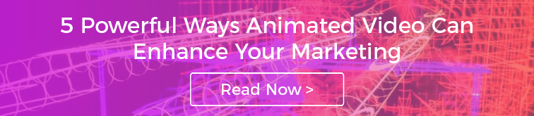 5 Powerful Ways Animated Video Can Enhance Your Marketing