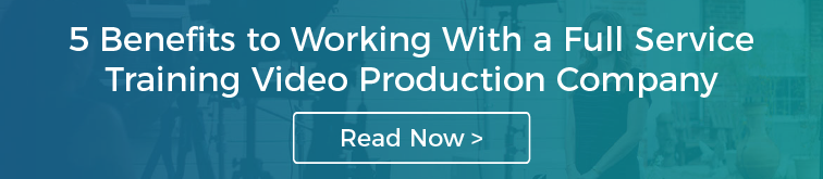 5 Benefits to Working With a Full Service Training Video Production Company