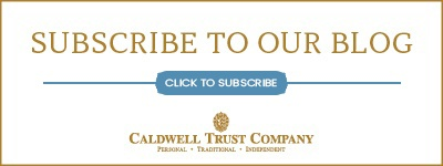 Subscribe to the Caldwell Trust Blog