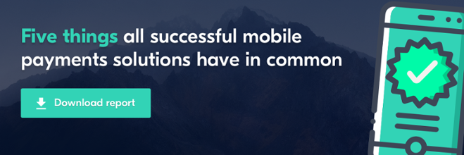 Five things all successful mobile payments solutions have in common