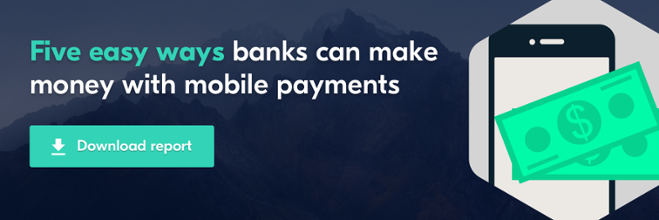 Five easy ways banks can make money with mobile payments