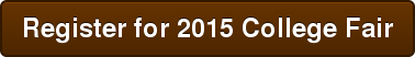 Register for 2015 College Fair