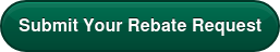 Submit Your Rebate Request