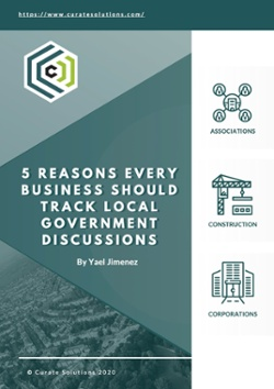 5 Reasons Every Business Should Track Local Government Discussions