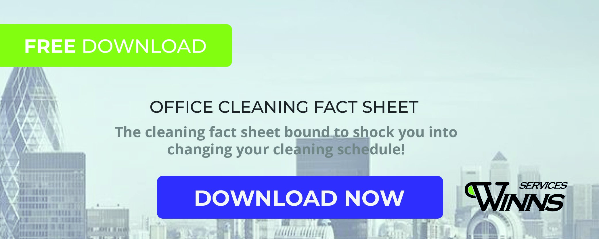 WINNS Services Cleaning Fact Sheet Download