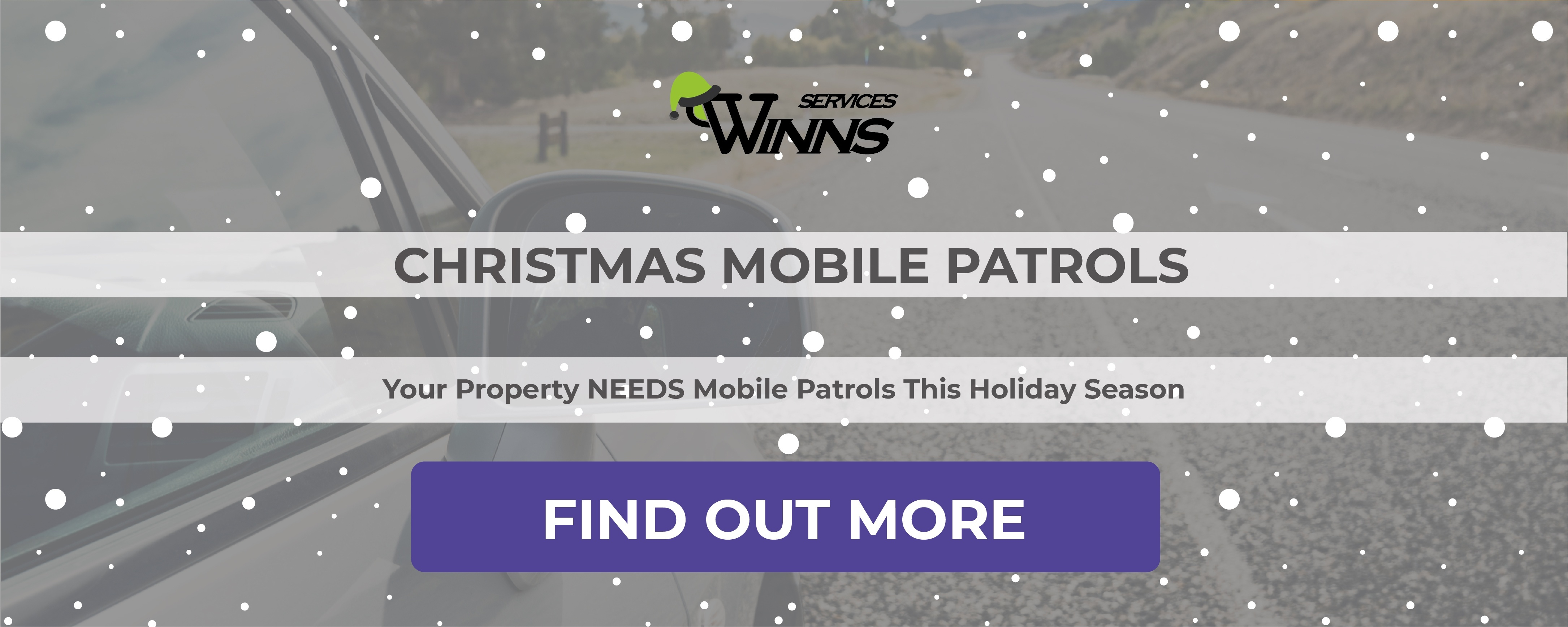 WINNS Christmas Security Services - Mobile Patrols