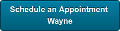 Schedule an Appointment  Wayne