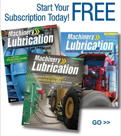 Begin a Free Subscription to Machinery Lubrication