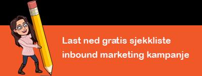 Reigstrer deg og lass ned vår sjekkliste for inbound marketing kampanje