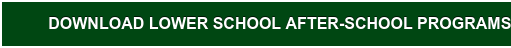 View Lower School After-School Programs