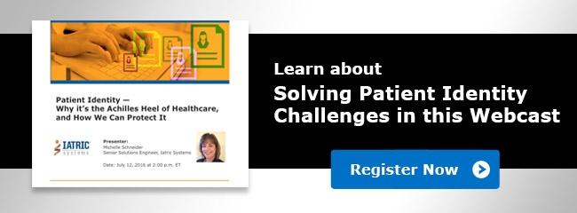 Patient Identity Challenges Webcast July 2016
