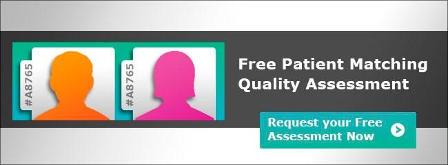 Get your free patient matching quality assessment