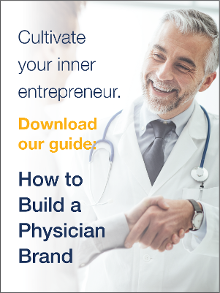 Download Our Guide: How to Build a Physician Brand