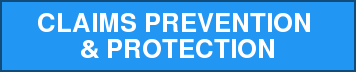 Claims prevention  & protection