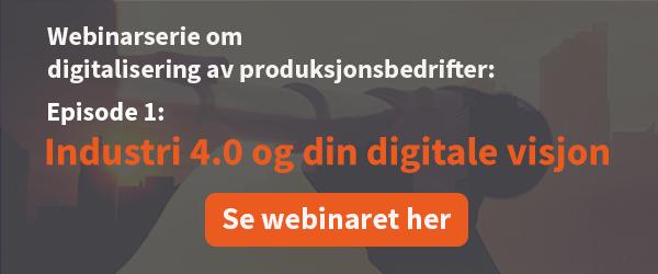 """Se opptak fra webinaret """"Industri 4.0 og din digitale visjon"""""""