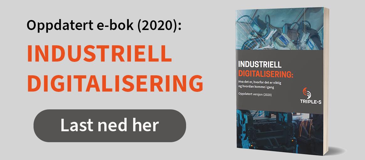 Last ned e-bok: industriell digitalisering, oppdatert 2020