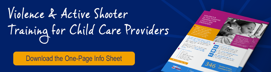 Learn about our Violence & Active Shooter Training for Child Care Providers