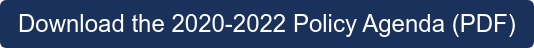 Download the 2020-2022 Policy Agenda (PDF)
