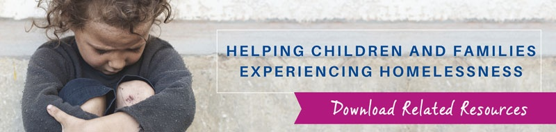 Help Children and Families Experiencing Homelessness