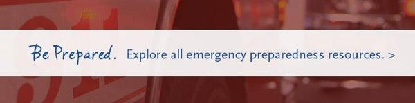 Explore emergency preparedness resources.