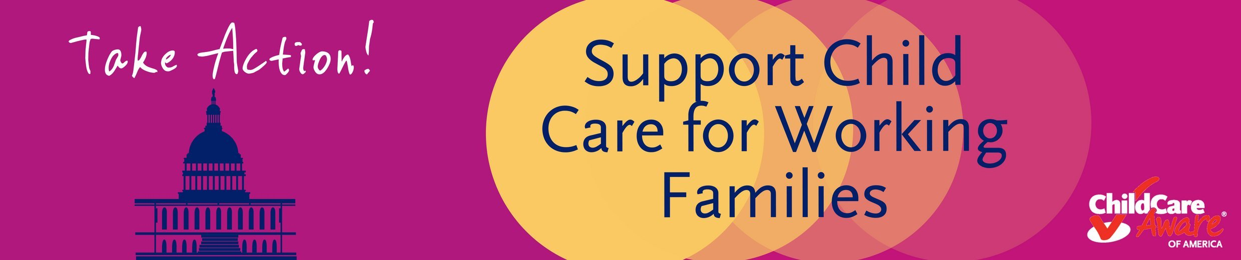 Take Action! Support Child Care for Working Families