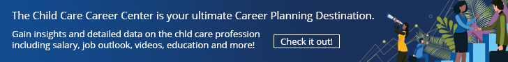 The Child Care Career Center is your ultimate Career Planning Destination