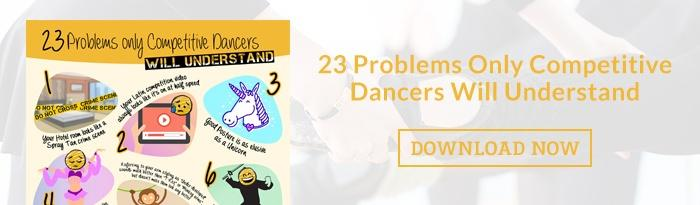 Download the 23 Problems Only Competitive Dancers Will Understand Infographic