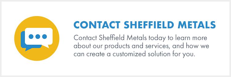 Contact Sheffield Metals!