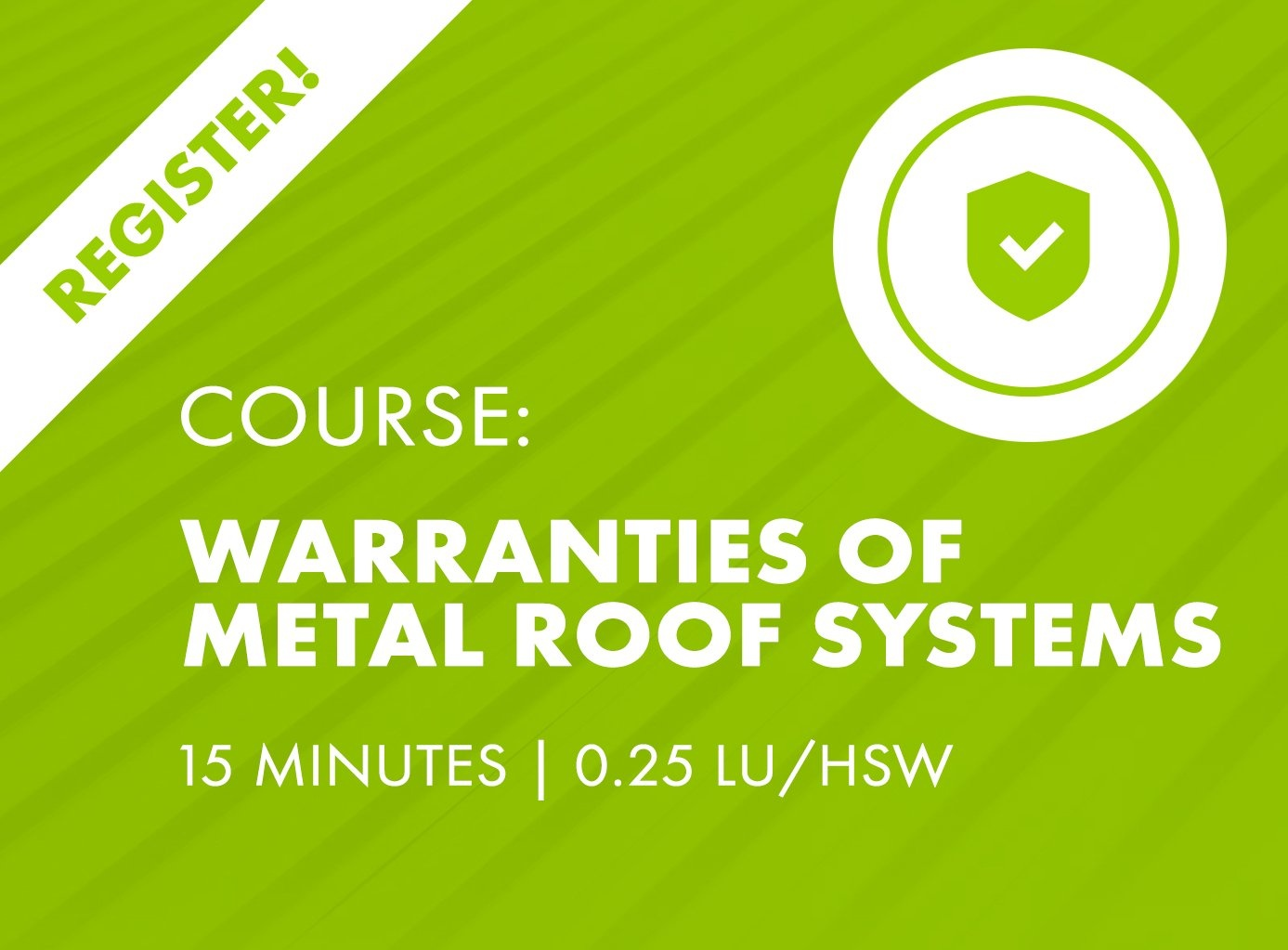 AIA Nano Course - Warranties of Metal Roofs & Walls
