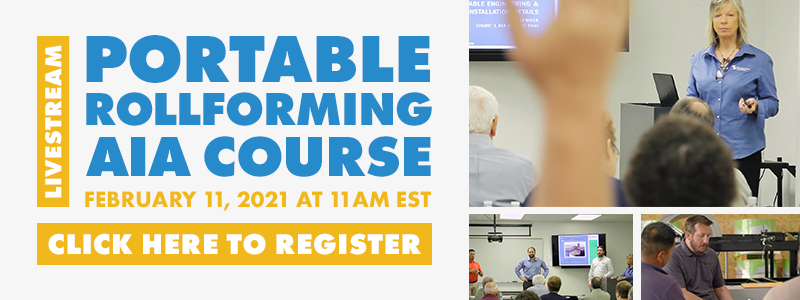 Register for the Portable Rollforming AIA livestream course!