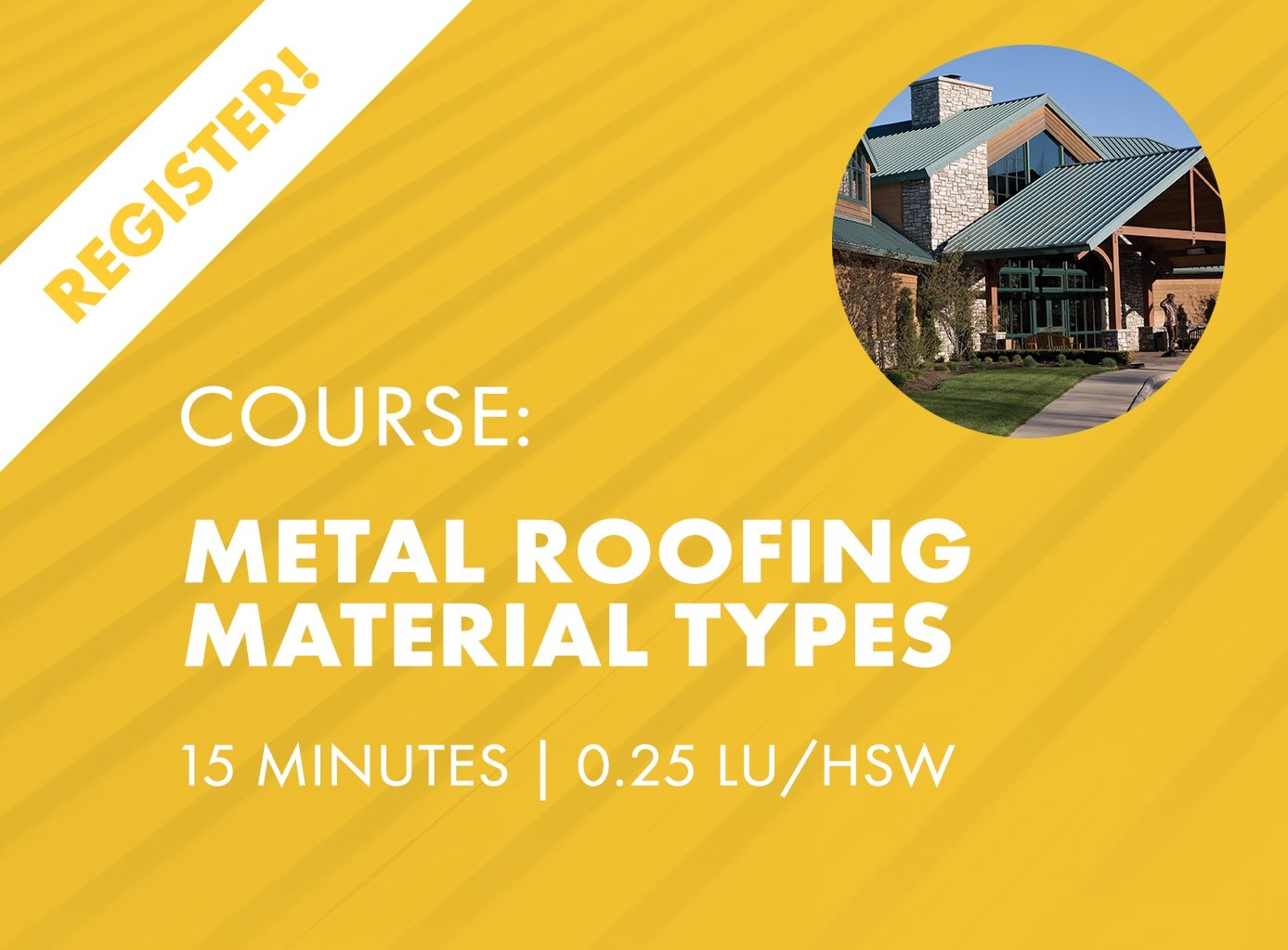 AIA Nano Course - Metal Roofing Material Types