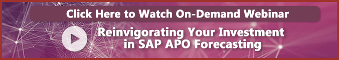 Reinvigorating Your Investment in SAP APO Forecasting On-Demand Webinar