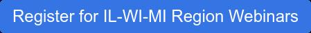 Register for IL-WI-MI Region Webinars