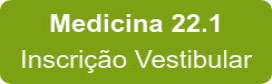 Medicina 22.1 Inscrição Vestibular