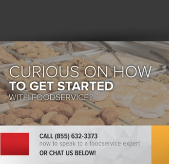 Schedule a Time to Talk to a Foodservice Expert
