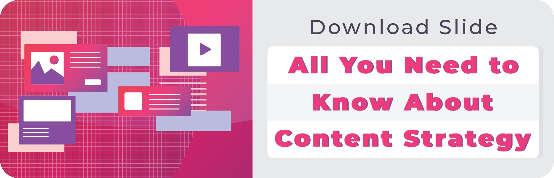 Download Slide:l All You Need to Know about Content Strategy