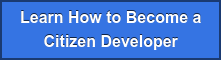 Learn How to Become a Citizen Developer