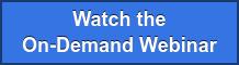 Watch the On-Demand Webinar