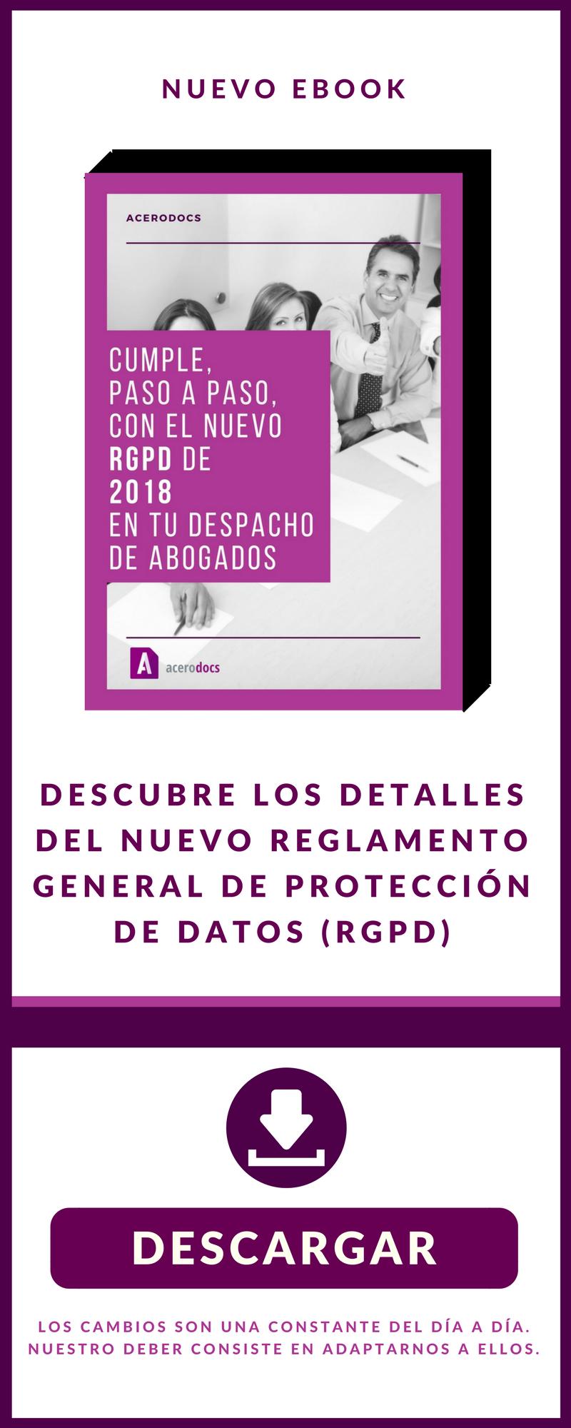 Cumple paso a paso con el nuevo RGPD de 2018 en tu despacho de abogados