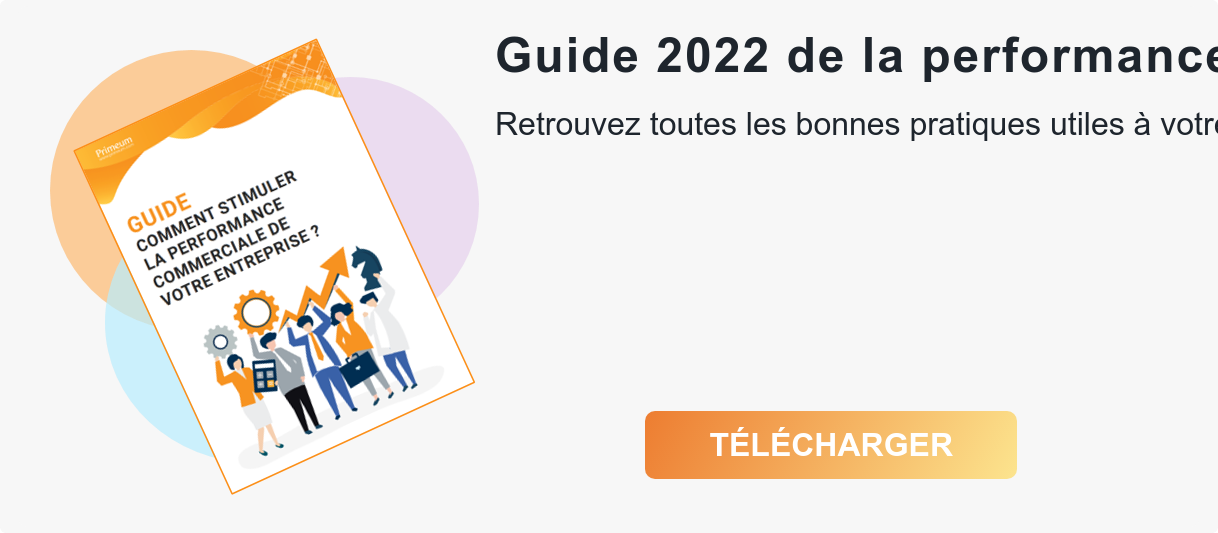 Guide 2020 de la performance commerciale  Retrouvez toutes les bonnes pratiques utiles à votre réussite commerciale dans  notre nouveau livre blanc.  Télécharger