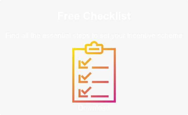 Free Checklist  Find all the essential steps to set your incentive scheme  Download